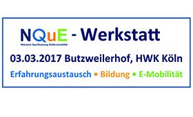 NQuE Werkstatt 03.März 2017 Butzweilerhof, HWK Köln
